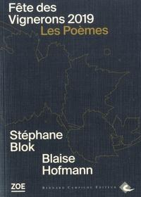 Stéphane Blok et Blaise Hofmann - Fête des vignerons 2019 - Les poèmes.