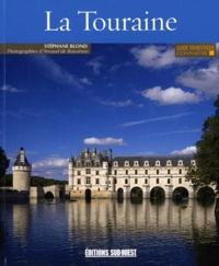 Stéphane Blond - Connaître la Touraine.