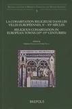 Stéphane Boissellier et John Tolan - La cohabitation religieuse dans les villes européennes, Xe-XVe siècles.