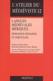 Stéphane Boissellier et Bernard Darbord - Langues médiévales ibériques - Domaines espagnol et portuguais.