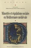 Stéphane Boissellier et François Clément - Minorités et régulations sociales en Méditérranée médiévale.