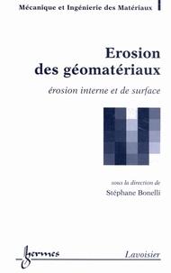 Stéphane Bonelli - Erosion des géomatériaux - Erosion interne et de surface.