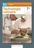 Stéphane Bonnard - Technologie culinaire Tle bac pro cuisine.