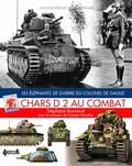 Stéphane Bonnaud - Chars D 2 au combat - Les éléphants de guerre du colonel de Gaulle.