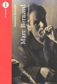 Stéphane Bonnefoi - Marc Bernard - La volupté de l'effacement.
