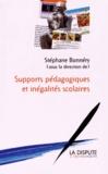Stéphane Bonnéry - Supports pédagogiques et inégalités scolaires : études sociologiques.