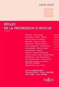 Stéphane Bortoluzzi et Dominique Piau - Règles de la profession d'avocat.