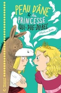 Aurélie Grand et Stephane Botti - Peau d'âne et la princesse qui pue du bec.