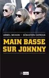Stéphane Bouchet et Armel Mehani - Main basse sur Johnny.