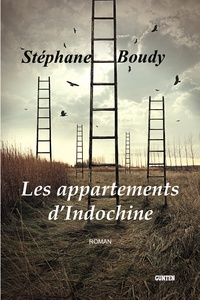 Stéphane Boudy - Les appartements d'indochine.