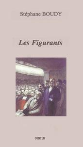 Stéphane Boudy - Les figurants.