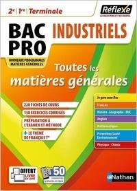 Stéphane Boulet et Christophe Desaintghislain - Toutes les matières générales Bac Pro Industriels 2e, 1re, Tle.