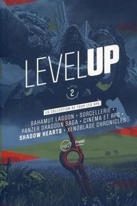 Stéphane Bouley et Franck Extanasié - Level Up - Niveau 2.
