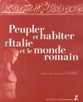 Stéphane Bourdin et Julien Dubouloz - Peupler et habiter l'Italie et le monde romain.