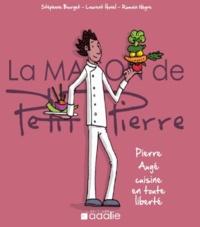 Stéphane Bourget et Laurent Honel - Pierre Augé cuisine en toute liberté.