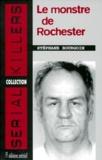 Stéphane Bourgoin - Arthur Shawcross - Le monstre de Rochester.