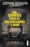 Stéphane Bourgoin - Dernieres paroles des condamnés à mort.