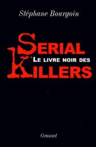 Le livre noir des serial killers.pdf