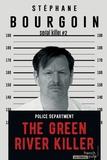 Stéphane Bourgoin - Serial Killer Tome 2 : The Green River Killer.