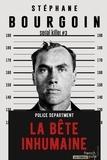Stéphane Bourgoin - Serial Killer Tome 3 : La bête inhumaine.