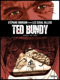 Stéphane Bourgoin et Jean-David Morvan - Ted Bundy - Lady Killer.