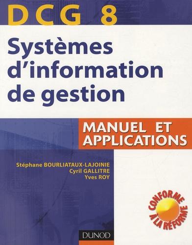 Stéphane Bourliataux et Cyril Gallitre - DCG 8 Systèmes d'information de gestion - Manuel et applications. 1 Cédérom