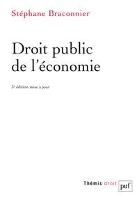 Stéphane Braconnier - Droit public de l'économie.