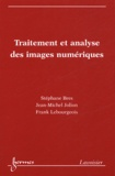 Stéphane Bres et Jean-Michel Jolion - Traitement et analyse des images numériques.
