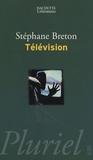 Stéphane Breton - Télévision.