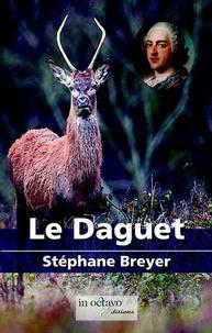 Stéphane Breyer - Le Daguet.