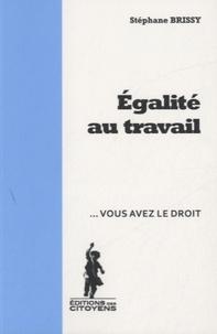 Stéphane Brissy - Egalité au travail.