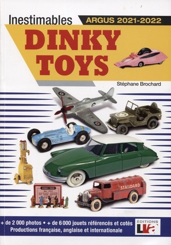 Inestimables Dinky Toys. Argus  Edition 2021-2022