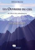 Stéphane Bruchez - Les ouvriers du ciel - Au delà des apparences.