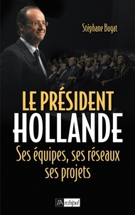 Stéphane Bugat - Le président Hollande.