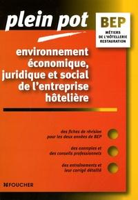 Stéphane Bujoc et Emmanuelle Bujoc - Environnement économique, juridique et social de l'entreprise hôtelière BEP Métiers de la restauration et de l'hôtellerie.