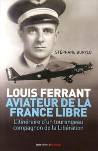Histoiresdenlire.be Louis Ferrant, aviateur de la France libre - L'itinéraire d'un tourangeau compagnon de la Libération Image