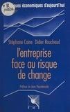 Stéphane Caine et Didier Rouchaud - L'Entreprise face au risque de change.
