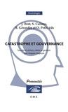Stéphane Callens et Jean Brot - Catastrophe et Gouvernance - Succès et échecs dans la gestion des risques.