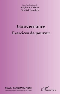 Stéphane Callens - Marché et Organisations N° 9/2009 : Gouvernance - Exercices du pouvoir.