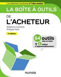 Stéphane Canonne et Philippe Petit - La boîte à outils de l'Acheteur - 3e éd..