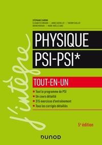 Stéphane Cardini et Elisabeth Ehrhard - Physique tout-en-un PSI-PSI* - 5e éd..