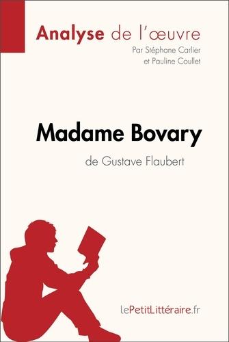 Stéphane Carlier et  Pauline Coullet - Madame Bovary de Gustave Flaubert (Analyse de l'oeuvre) - Comprendre la littérature avec lePetitLittéraire.fr.