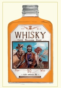 Stéphane Carrie et Arnaud Delalande - Whisky.