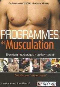 """Stéphane Cascua et Raphaël Fèvre - Programmes de musculation - Bien-être, esthétique, performance. Des séances """"clés en main""""."""