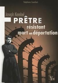 Histoiresdenlire.be Joseph Kerebel - Prêtre, résistant, mort en déportation Image