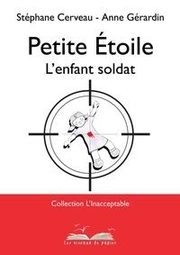 Stéphane Cerveau - Petite étoile - L'enfant soldat.