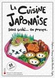 Stéphane Chapuy et Julie Blanchin Fujita - La cuisine sans sushi... Ou presque - 33 recettes.
