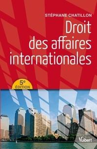 Stéphane Chatillon - Droit des affaires internationales.