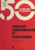Stéphane Chatillon - Publicité, consommation et concurrence.