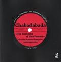 Stéphane Chaudier - Chabadabada - Des hommes et des femmes dans la chanson française contemporaine. Représentations et enjeux.